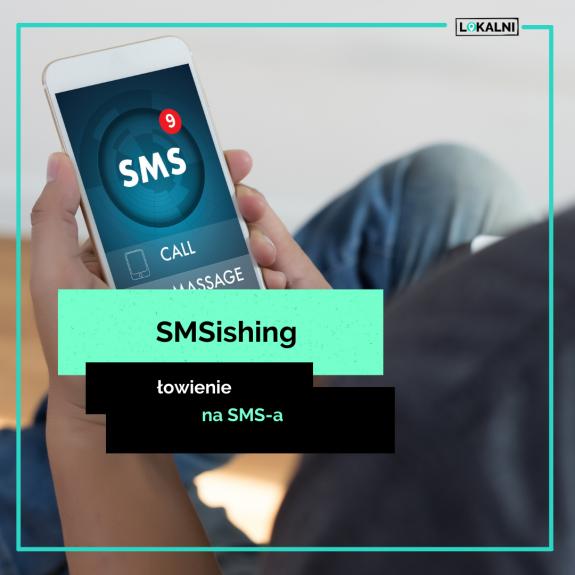 SMSishing - łowienie na SMSa